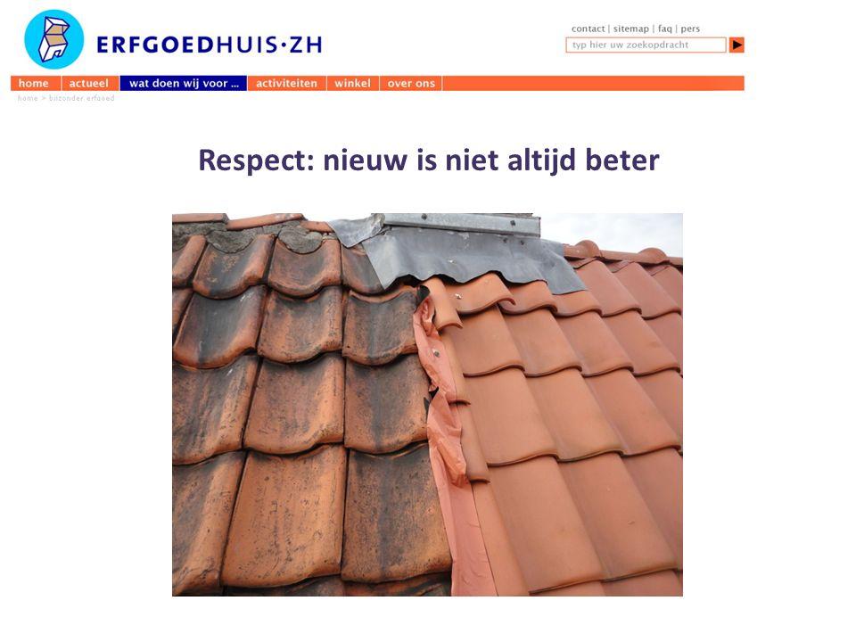 Respect: nieuw is niet altijd beter