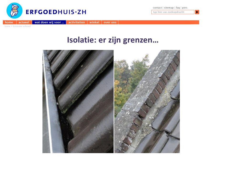 Isolatie: er zijn grenzen…