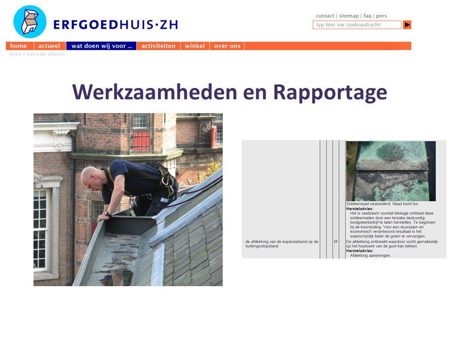 Werkzaamheden en Rapportage