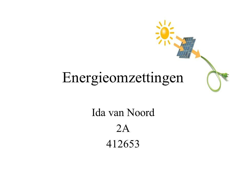Energieomzettingen Ida van Noord 2A 412653