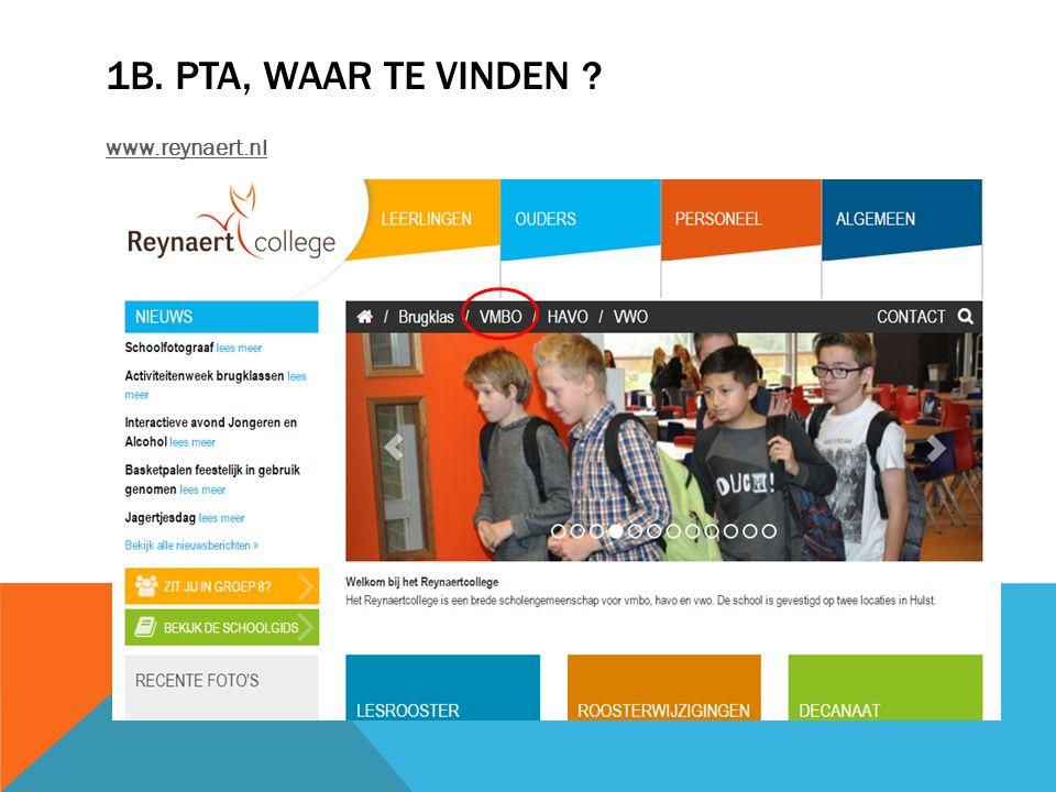 1B. PTA, WAAR TE VINDEN ? www.reynaert.nl