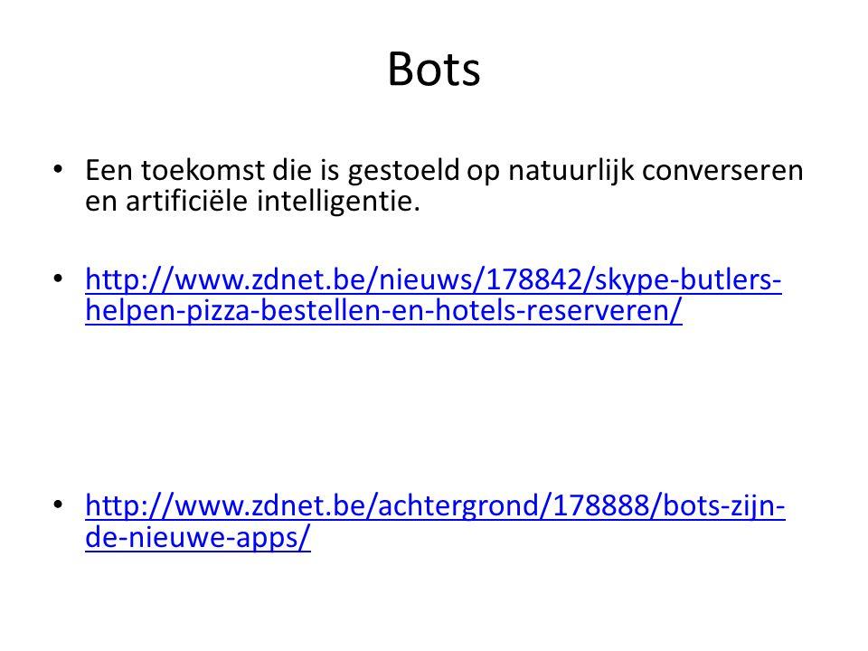 Bots Een toekomst die is gestoeld op natuurlijk converseren en artificiële intelligentie.