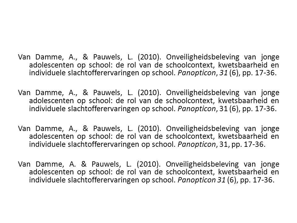 Van Damme, A., & Pauwels, L. (2010).