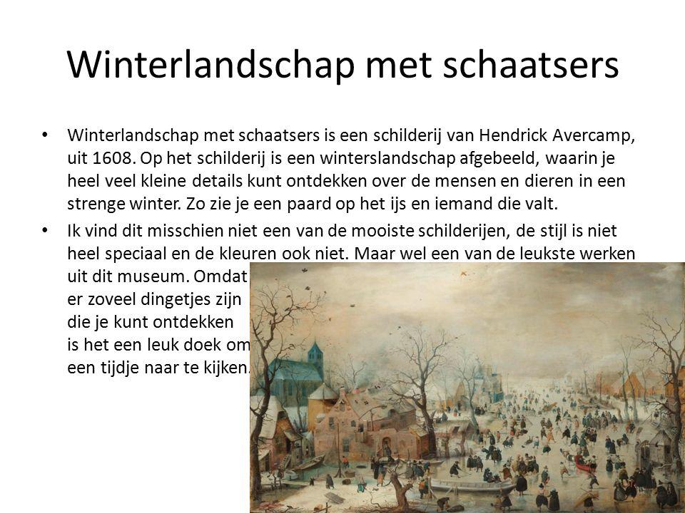 Winterlandschap met schaatsers Winterlandschap met schaatsers is een schilderij van Hendrick Avercamp, uit 1608.