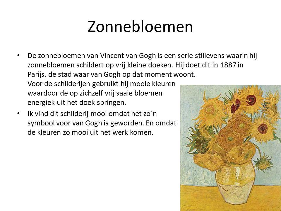 Zonnebloemen De zonnebloemen van Vincent van Gogh is een serie stillevens waarin hij zonnebloemen schildert op vrij kleine doeken.