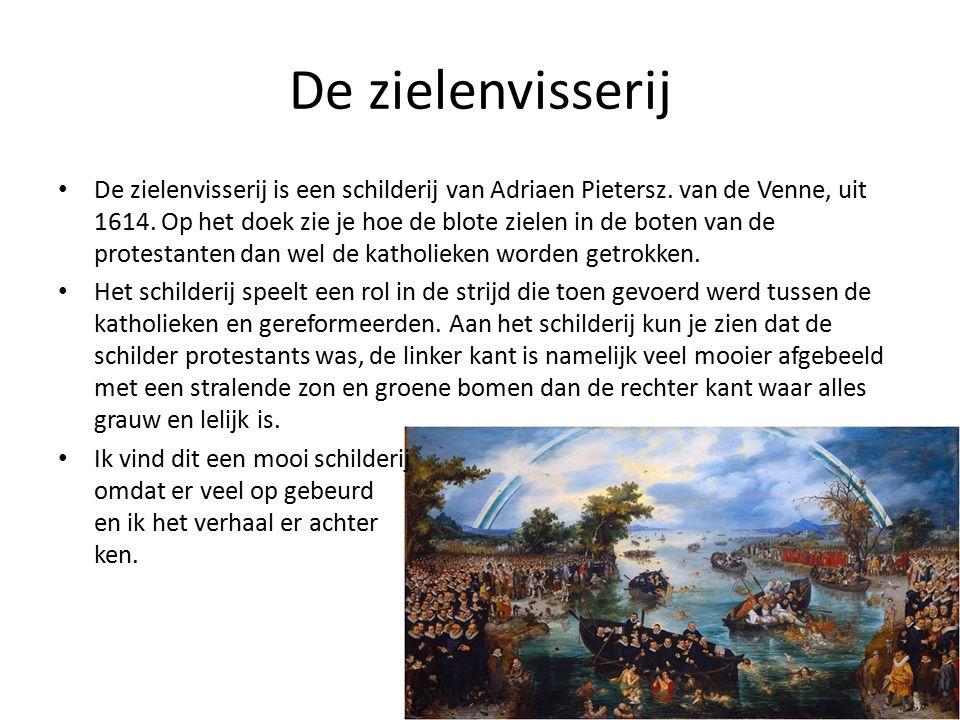 De zielenvisserij De zielenvisserij is een schilderij van Adriaen Pietersz.