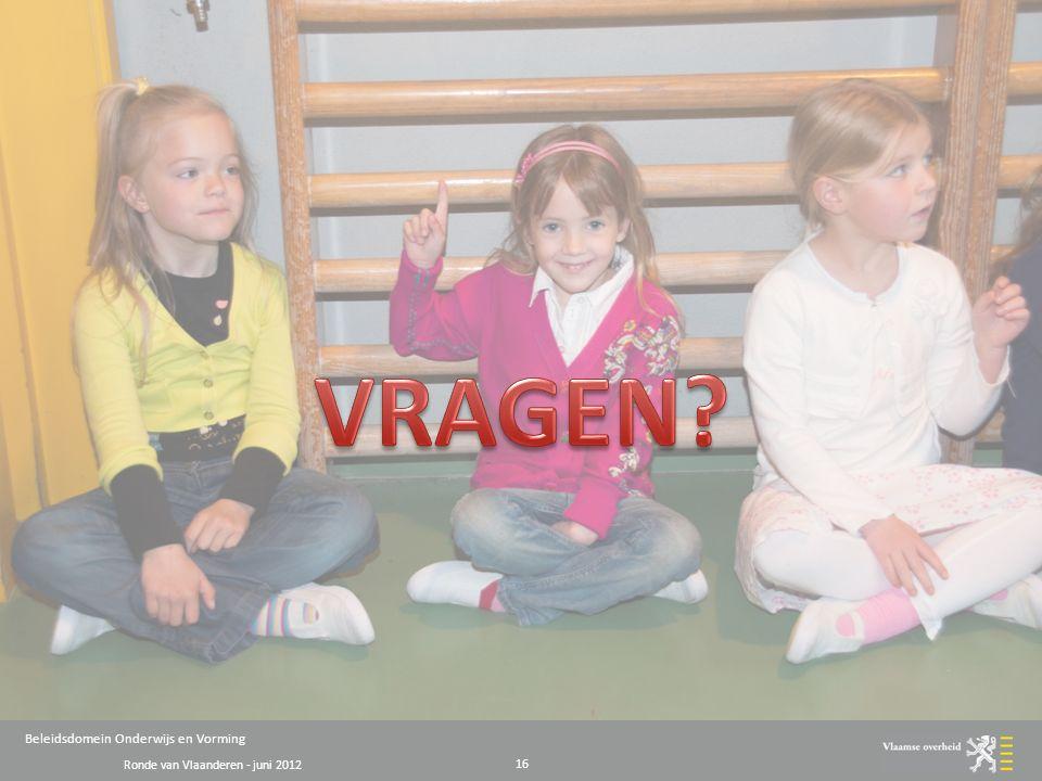 Ronde van Vlaanderen - juni 2012 Beleidsdomein Onderwijs en Vorming 16