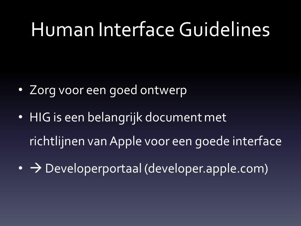 Human Interface Guidelines Zorg voor een goed ontwerp HIG is een belangrijk document met richtlijnen van Apple voor een goede interface  Developerpor