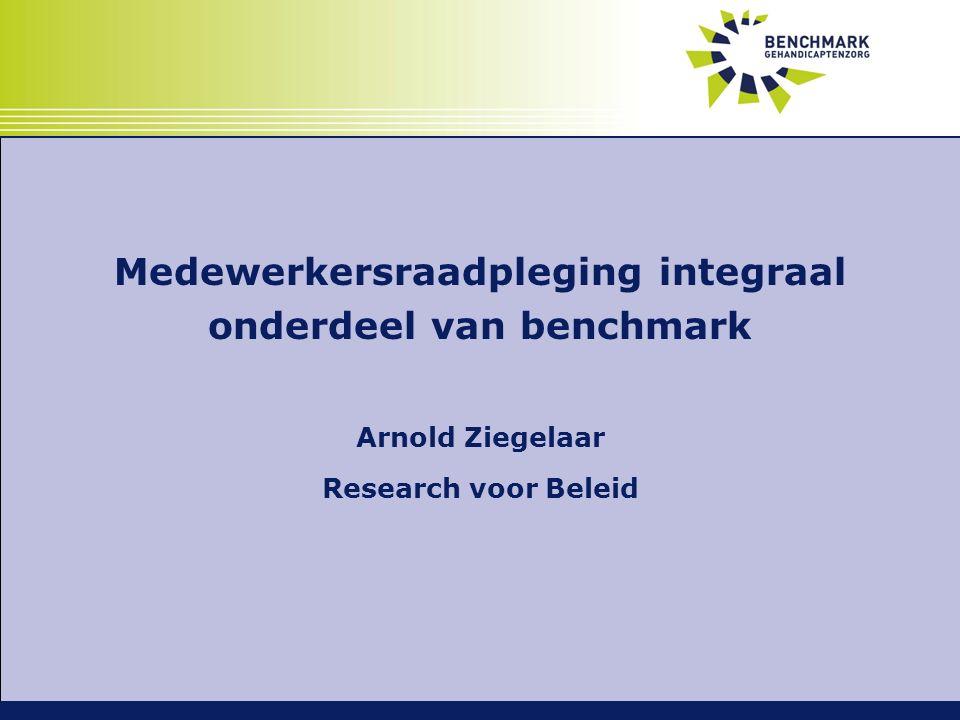 Medewerkersraadpleging integraal onderdeel van benchmark Arnold Ziegelaar Research voor Beleid