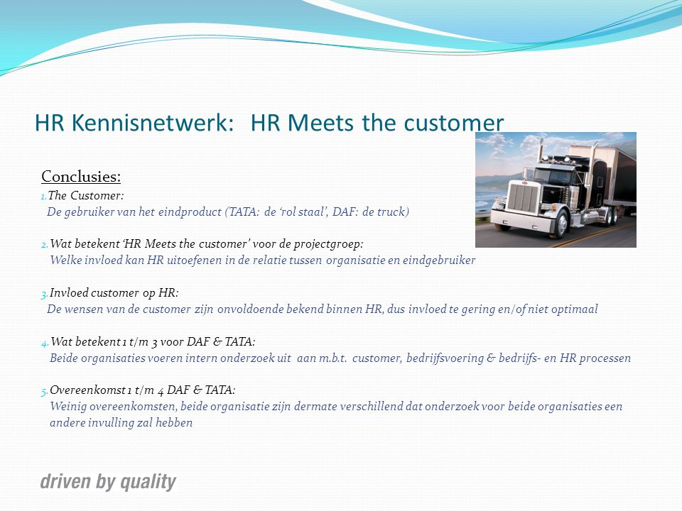 HR Kennisnetwerk: HR Meets the customer Conclusies: 1.
