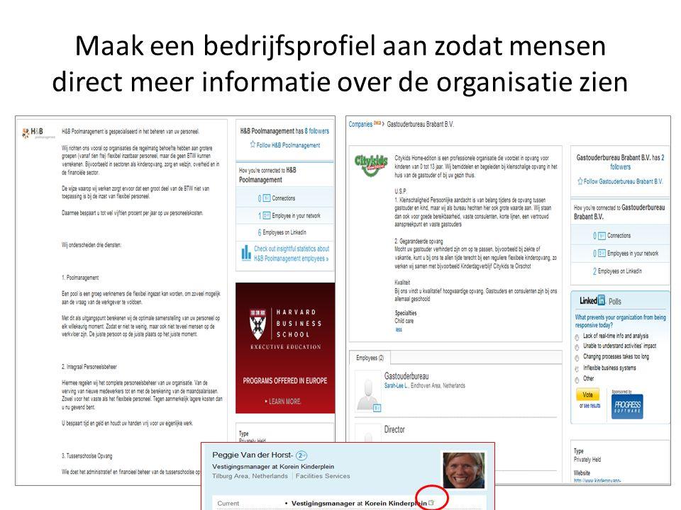 Maak een bedrijfsprofiel aan zodat mensen direct meer informatie over de organisatie zien