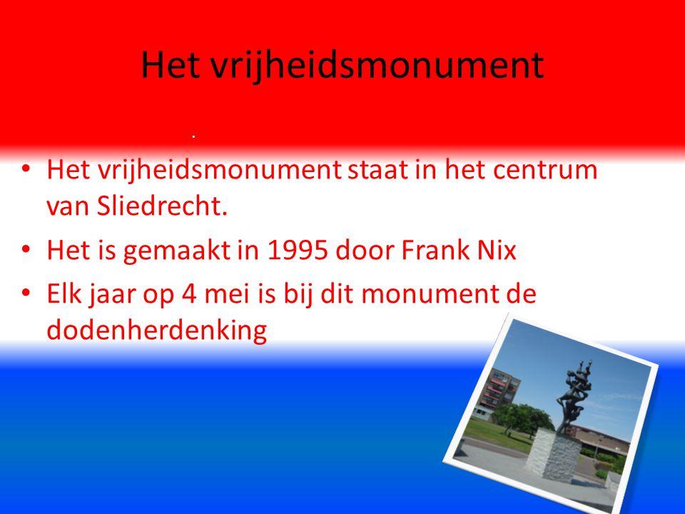 Het vrijheidsmonument.Het vrijheidsmonument staat in het centrum van Sliedrecht.