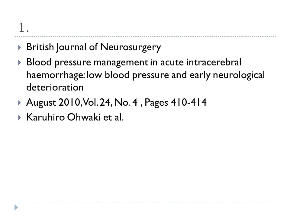  Objective: Establish relationship between SBP and early neurological deterioration (END)  Methods:  100 patients with spontaneous ICH with data on minimum SBP in the 24 h after admission.