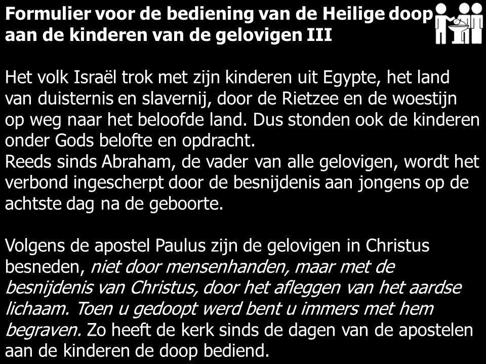 Het volk Israël trok met zijn kinderen uit Egypte, het land van duisternis en slavernij, door de Rietzee en de woestijn op weg naar het beloofde land.