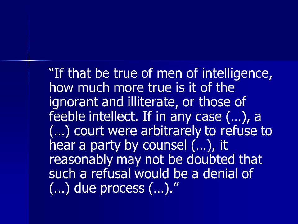 """If that be true of men of intelligence, how much more true is it of the ignorant and illiterate, or those of feeble intellect. If in any case (…), a"