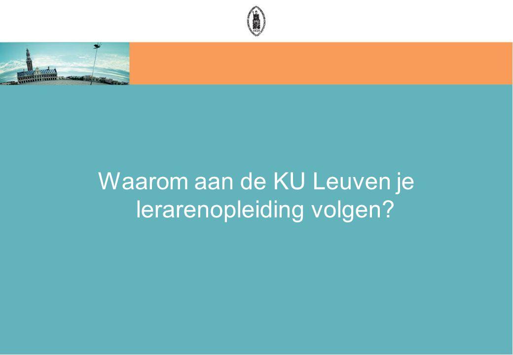 Waarom aan de KU Leuven je lerarenopleiding volgen?