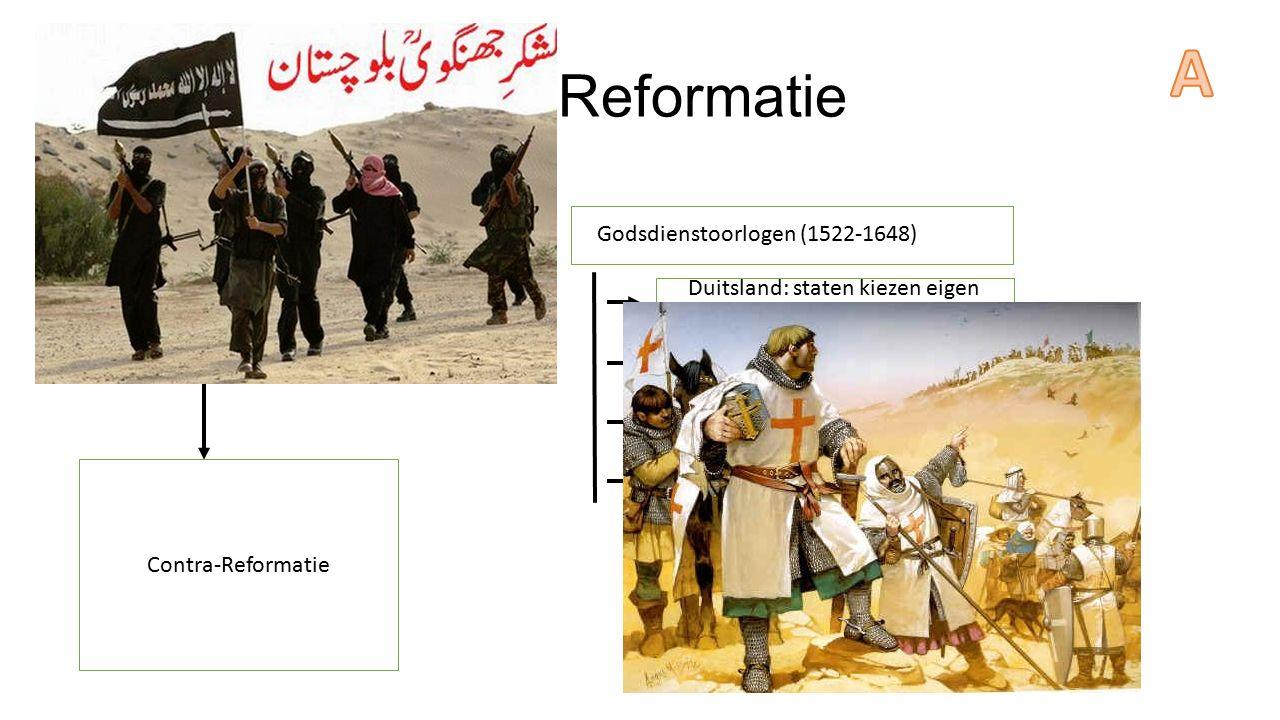 """Gevolgen van de Reformatie Reformatie Godsdienstoorlogen (1522-1648) Duitsland: staten kiezen eigen godsdienst Engeland: Anglicaanse kerk """"Nederland"""":"""
