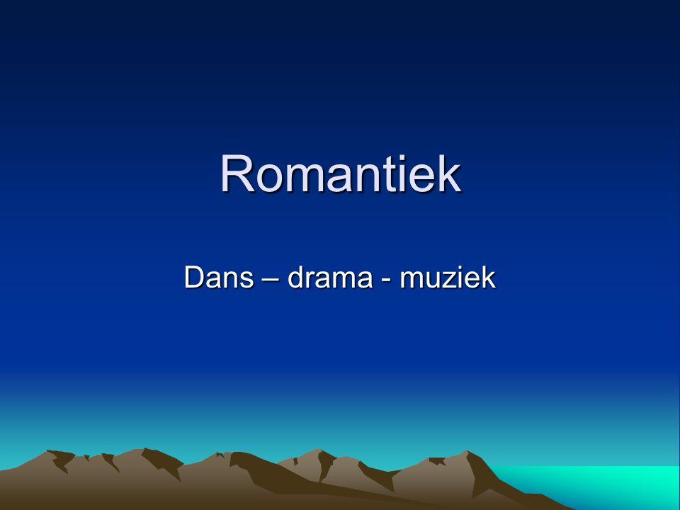 Romantiek Dans – drama - muziek