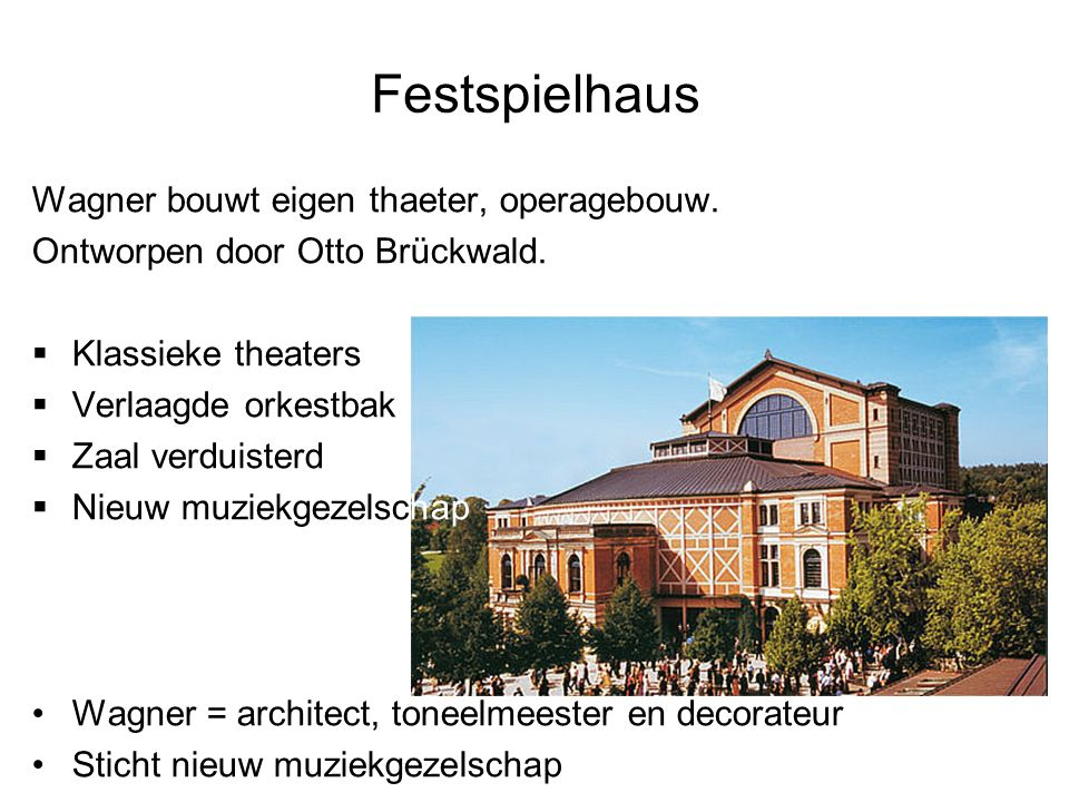 Festspielhaus Wagner bouwt eigen thaeter, operagebouw.