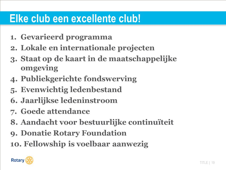 TITLE | 19 Elke club een excellente club.