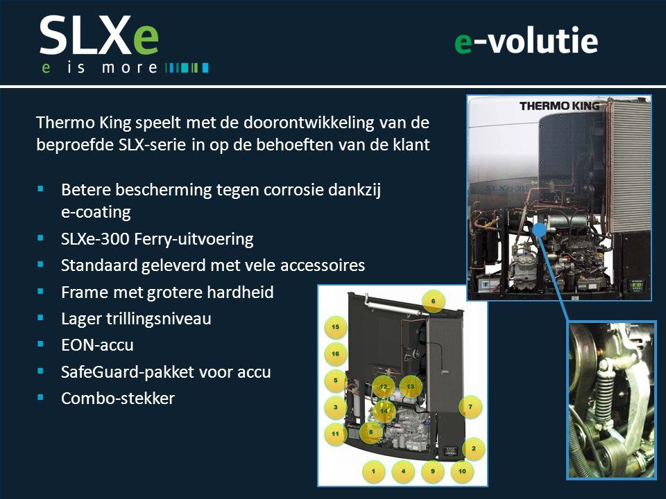 Thermo King speelt met de doorontwikkeling van de beproefde SLX-serie in op de behoeften van de klant  Betere bescherming tegen corrosie dankzij e-co