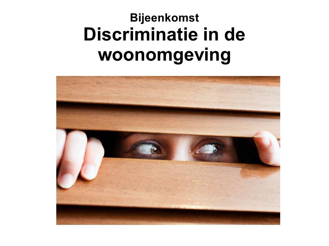 Bijeenkomst Discriminatie in de woonomgeving