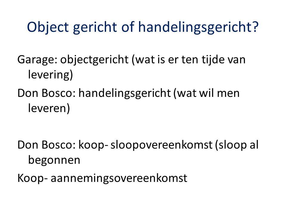 Object gericht of handelingsgericht.