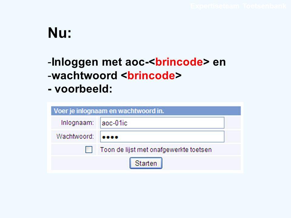 Expertiseteam Toetsenbank Nu: -Inloggen met aoc- en -wachtwoord - voorbeeld: