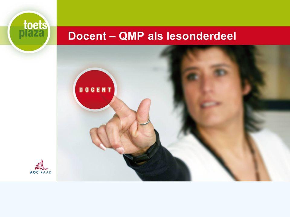 Expertiseteam Toetsenbank Docent – QMP als lesonderdeel