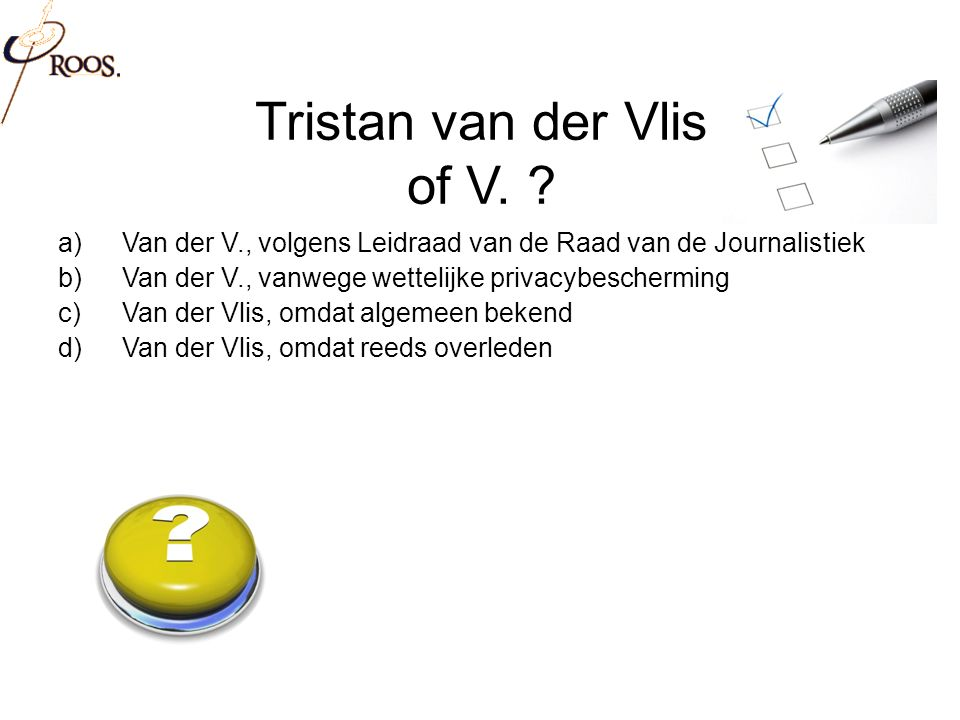 Tristan van der Vlis of V.