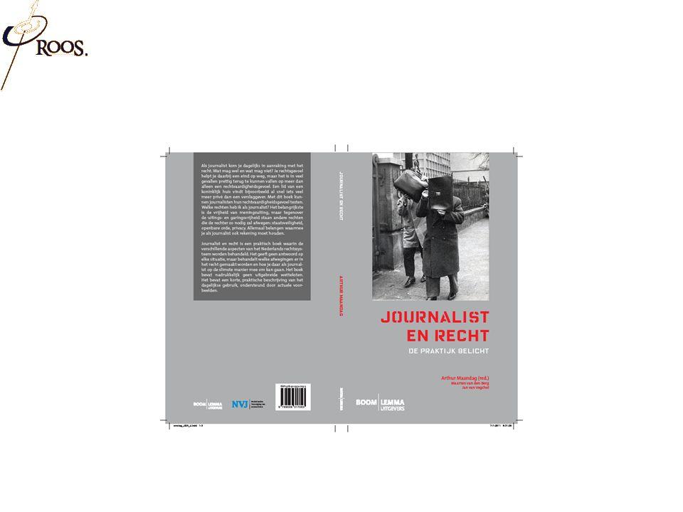 'juridische' dilemma's vanuit journalistieke praktijk concreet