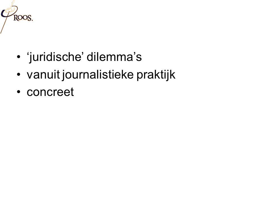 Juridisch kader Art 10. EVRM Art 7. Grondwet Auteurswet (art. 15, art. 25) Wob Redactiestatuut etc.