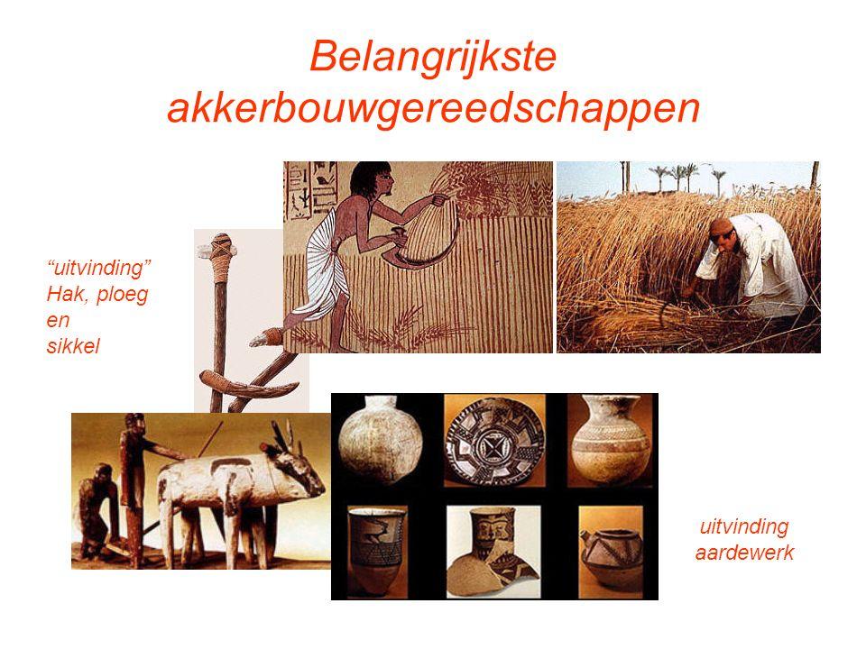 Belangrijkste akkerbouwgereedschappen uitvinding aardewerk uitvinding Hak, ploeg en sikkel
