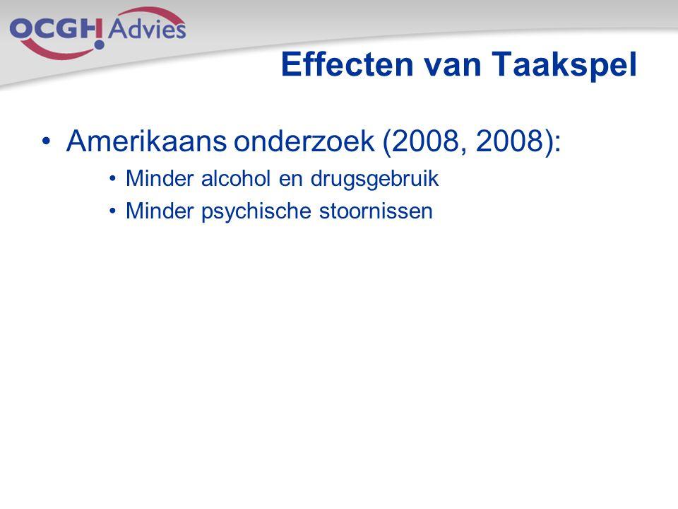 Effecten van Taakspel Amerikaans onderzoek (2008, 2008): Minder alcohol en drugsgebruik Minder psychische stoornissen