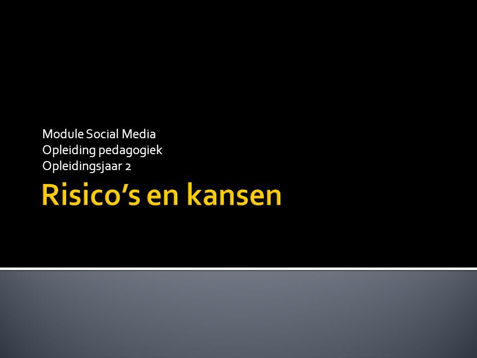 Module Social Media Opleiding pedagogiek Opleidingsjaar 2