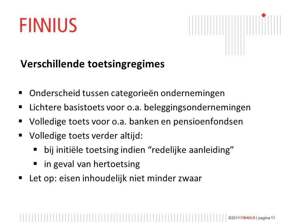 Verschillende toetsingregimes  Onderscheid tussen categorieën ondernemingen  Lichtere basistoets voor o.a.