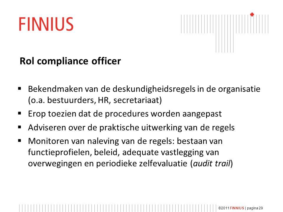 Rol compliance officer  Bekendmaken van de deskundigheidsregels in de organisatie (o.a.
