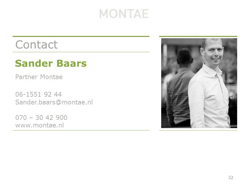070 – 30 42 900 www.montae.nl Contact Sander Baars Partner Montae 06-1551 92 44 Sander.baars@montae.nl 32