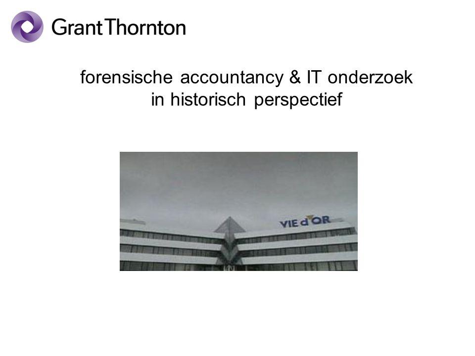 forensische accountancy & IT onderzoek in historisch perspectief