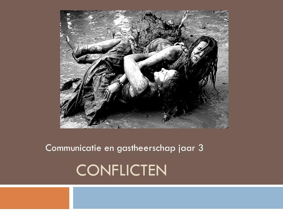 CONFLICTEN Communicatie en gastheerschap jaar 3