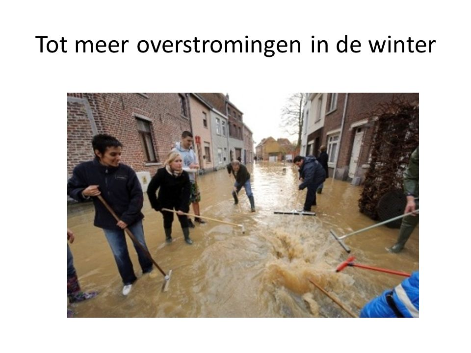 Tot meer overstromingen in de winter