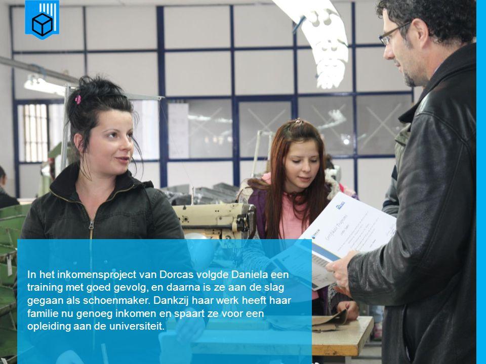 www.dorcas.nl In het inkomensproject van Dorcas volgde Daniela een training met goed gevolg, en daarna is ze aan de slag gegaan als schoenmaker.