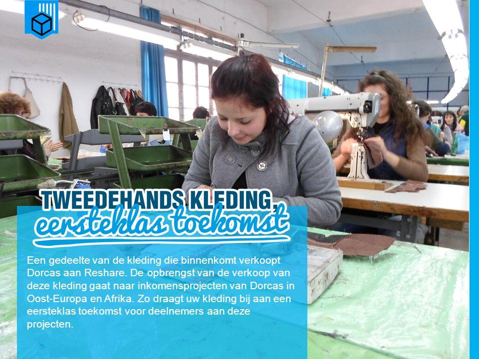 www.dorcas.nl Een gedeelte van de kleding die binnenkomt verkoopt Dorcas aan Reshare.