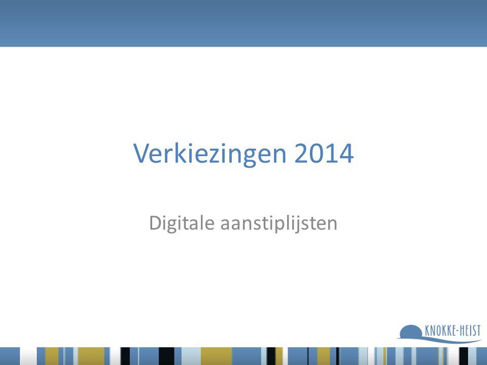 Verkiezingen 2014 Digitale aanstiplijsten