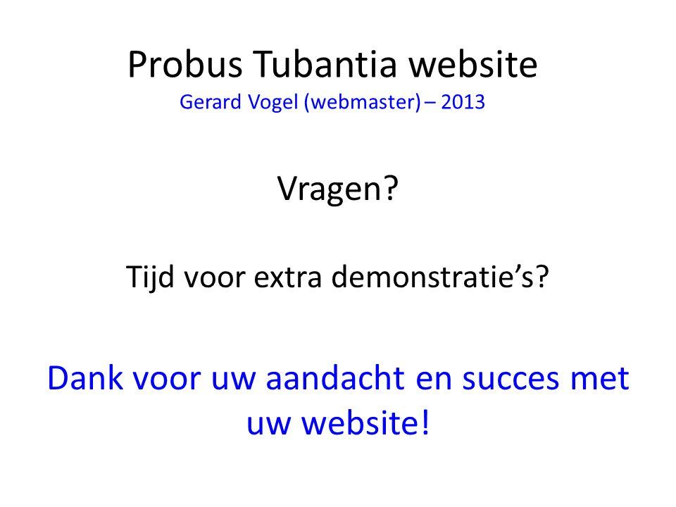 Probus Tubantia website Gerard Vogel (webmaster) – 2013 Vragen.