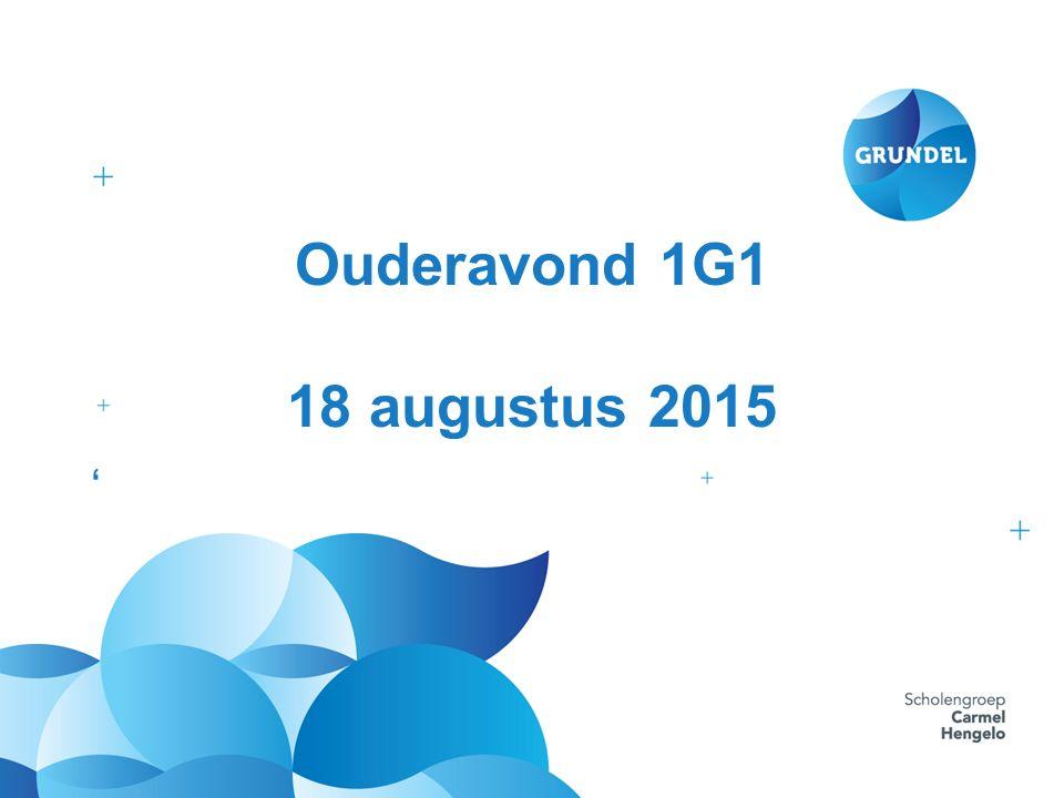 Ouderavond 1G1 18 augustus 2015 '
