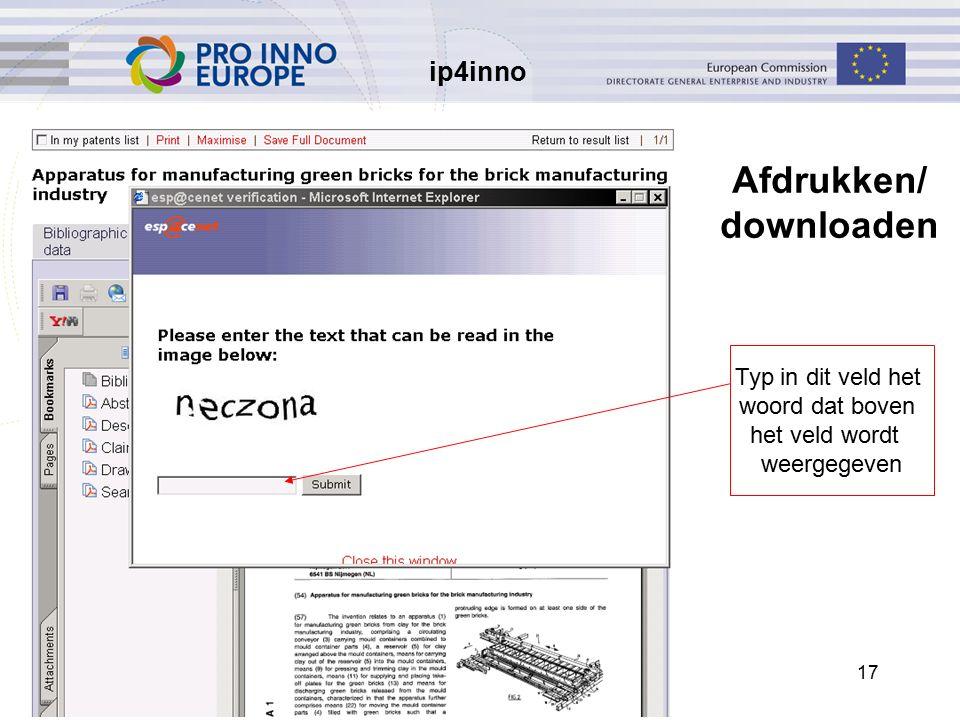 ip4inno 17 Afdrukken/ downloaden Typ in dit veld het woord dat boven het veld wordt weergegeven