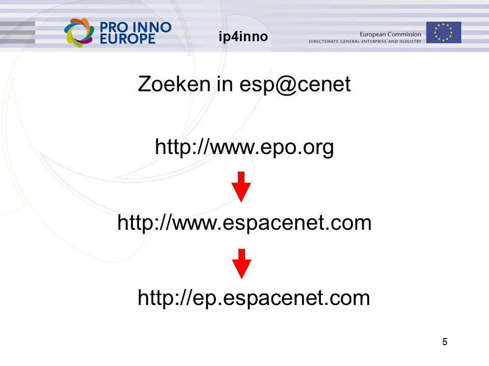 ip4inno 36 Opleiding Klassikale opleiding Virtueel klaslokaal http://www.epo.org/patents/learning.html E-learning:esp@cenet assistant http://www.epo.org/wbt/espacenet Opnames http://www.epo.org/patents/ learning/e-learning.html