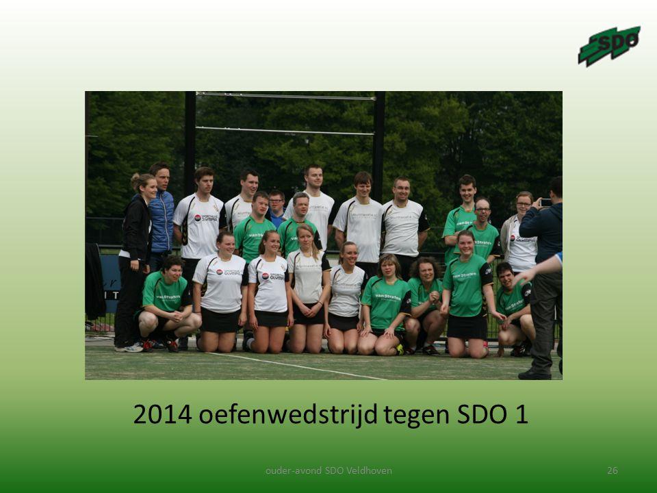 ouder-avond SDO Veldhoven26 2014 oefenwedstrijd tegen SDO 1