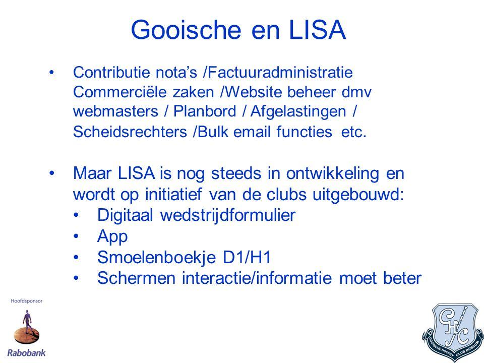 Heden Website met sponsorportaal 98 Lisa gebruikers Wekelijkse digitale nieuwsbrief 3 Schermen clubhuis Gooische Gids (hard copy) Direct Mail (commissies) Smoelenboekje Heren 1 / Dames 1 Digitaal wedstrijdformulier Gooische App